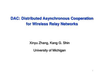 DAC: Distributed Asynchronous Cooperation  for Wireless Relay Networks