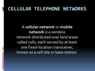 Cellular Telephone Networks