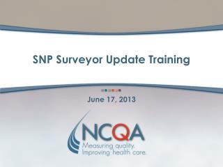 SNP Surveyor Update Training