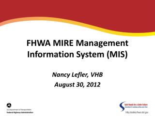 FHWA MIRE Management Information System (MIS)