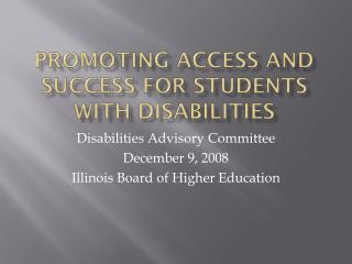 Promoting Access and Success for students with disabilities