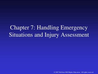 Chapter 7: Handling Emergency Situations and Injury Assessment