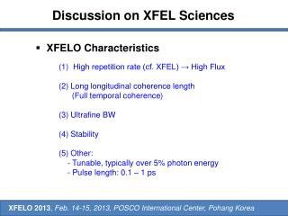 Discussion on XFEL Sciences