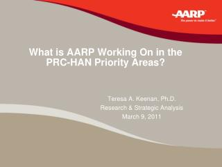 What is AARP Working On in the PRC-HAN Priority Areas?