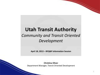 Utah Transit Authority Community and Transit Oriented Development