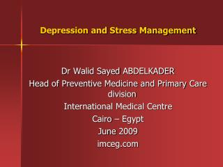 Depression and Stress Management