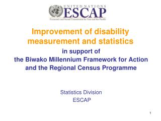 Improvement of disability measurement and statistics