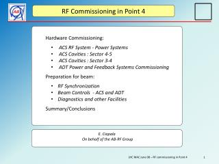 RF Commissioning  in Point 4