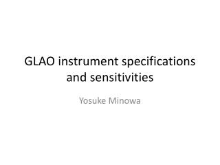 GLAO instrument  specifications  and  sensitivities