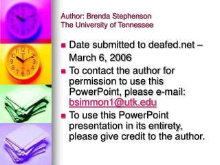 Author: Brenda Stephenson The University of Tennessee