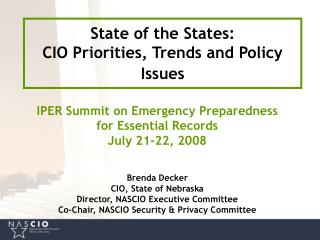 State of the States:      CIO Priorities, Trends and Policy Issues