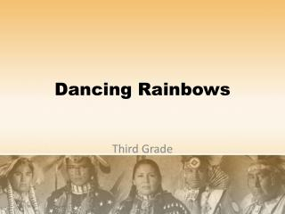 Dancing Rainbows