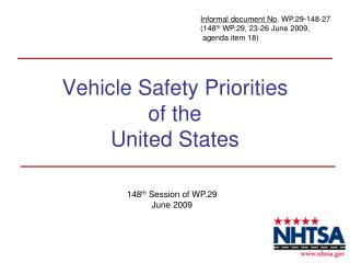 Vehicle Safety Priorities of the United States