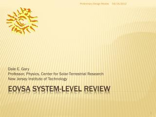 EOVSA system-level review