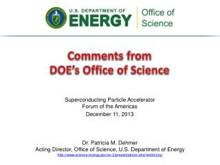 Comments from  DOE�s Office of Science