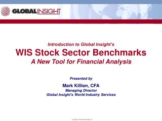 Introduction to Global Insight's WIS Stock Sector Benchmarks A New Tool for Financial Analysis