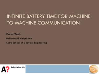 Infinite Battery time  for Machine to Machine  Communication