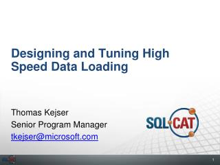Designing and Tuning High Speed Data Loading