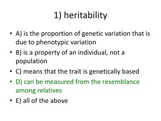 1) heritability