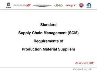 Standard  Supply  Chain Management (SCM)  Requirements of  Production Material Suppliers