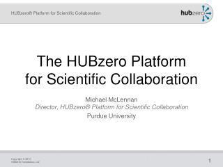 The HUBzero Platform for Scientific Collaboration
