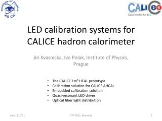 LED calibration systems for CALICE hadron calorimeter
