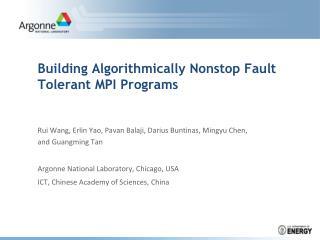 Building Algorithmically Nonstop Fault Tolerant MPI Programs