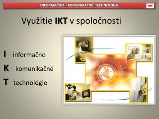 Využitie  IKT  v spoločnosti