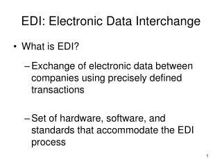 EDI: Electronic Data Interchange