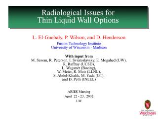 Radiological Issues for  Thin Liquid Wall Options