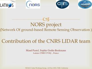 NORS  project (Network  Of  ground-based Remote Sensing  Observation )
