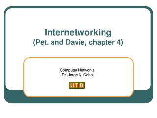 Internetworking (Pet. and Davie, chapter 4)