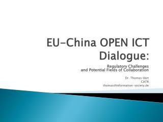 EU-China OPEN ICT Dialogue: