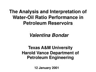 Water-Oil Ratio Performance in Petroleum Reservoirs
