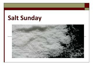 Salt Sunday