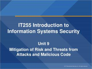 IT255 Introduction to Information Systems Security Unit 9
