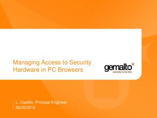Managing Access to Security Hardware in PC Browsers