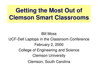 Getting the Most Out of Clemson Smart Classrooms