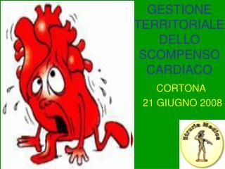 GESTIONE TERRITORIALE  DELLO SCOMPENSO CARDIACO