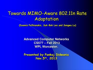 Towards MIMO-Aware 802.11n Rate Adaptation ( Ioannis Pefkianakis , Suk-Bok Lee and  Songwu  Lu )