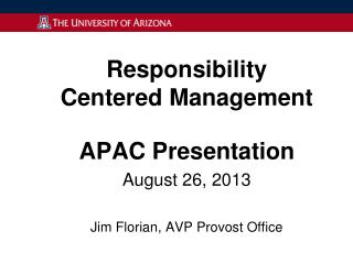 Responsibility Centered  Management APAC Presentation August  26, 2013