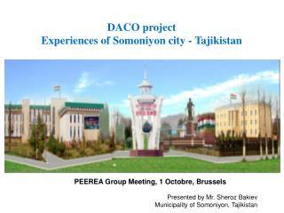 DACO project Experiences of Somoniyon city - Tajikistan