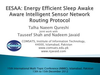 EESAA: Energy Efficient Sleep Awake Aware Intelligent Sensor Network Routing Protocol