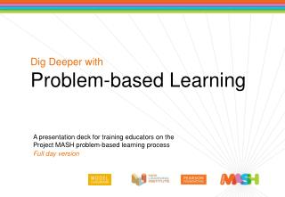 A presentation deck for training educators on the Project MASH problem-based learning process