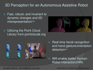 3D Perception for an Autonomous Assistive Robot
