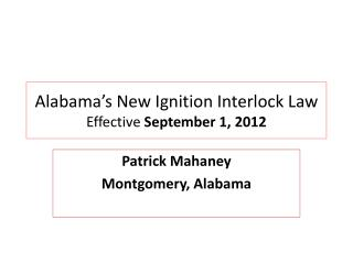 Alabama's New Ignition Interlock Law Effective  September 1, 2012