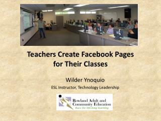 Teachers Create Facebook Pages  for Their Classes