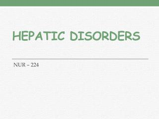 HEPATIC DISORDERS