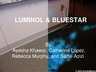 LUMINOL & BLUESTAR