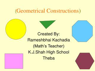 ( Geometrical Constructions )